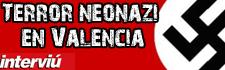 terror neonazi en valencia