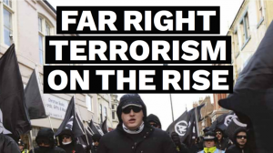 STATE OF HATE: Far right terrorism on the rise